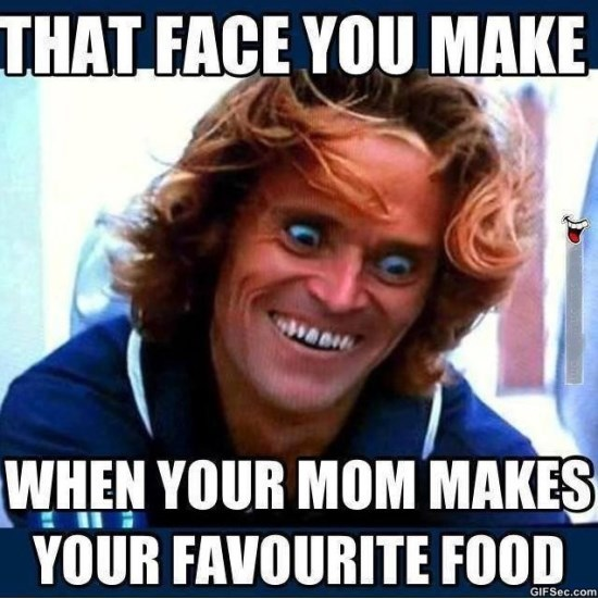 That face you make when your mom makes Food Meme