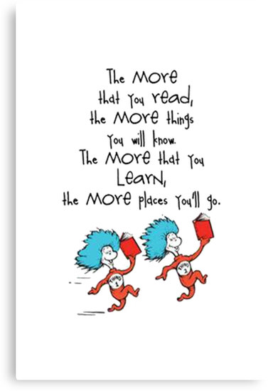 The More That You Read The More Things You Will Know Read Across America Day