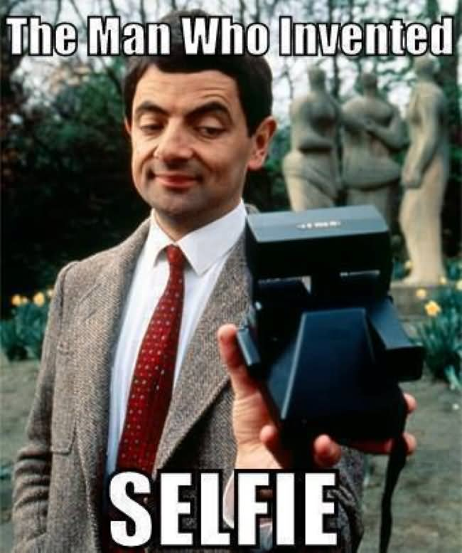 The man who invented selfie Mr Bean Meme