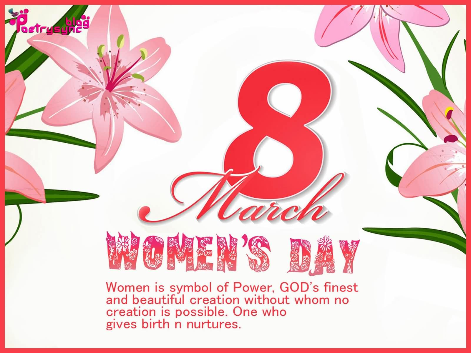 Women Is Symbol of Power God Finest And Beautiful Creation Happy Women's Day Wishes Quotes
