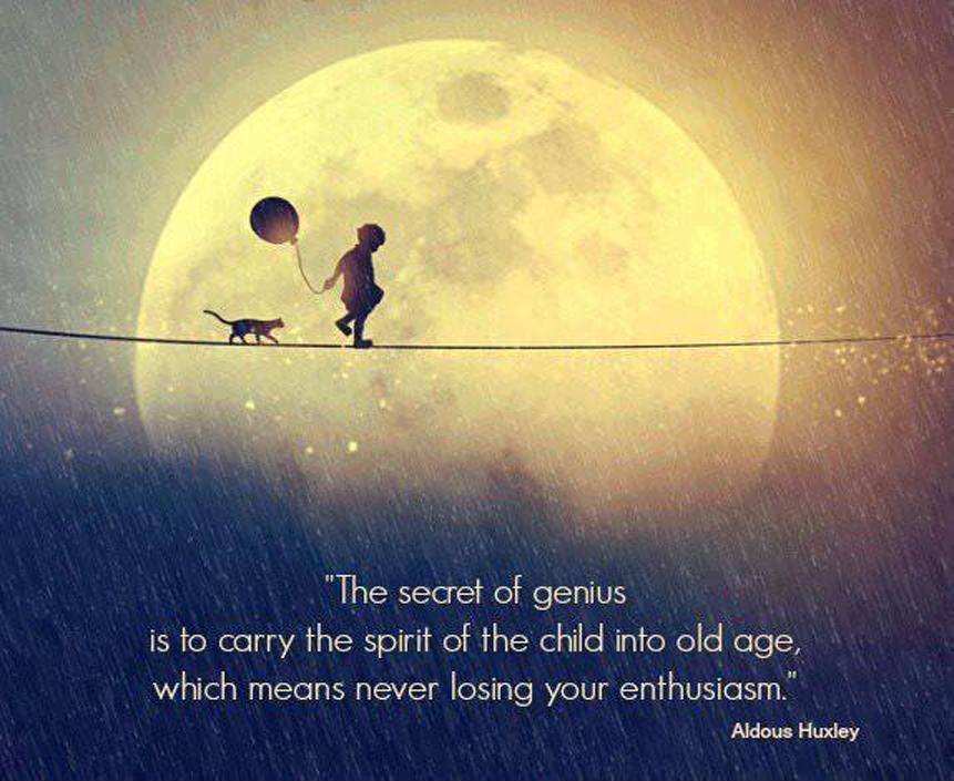 Age Quotes the secret of genius is to carry the spirit of the