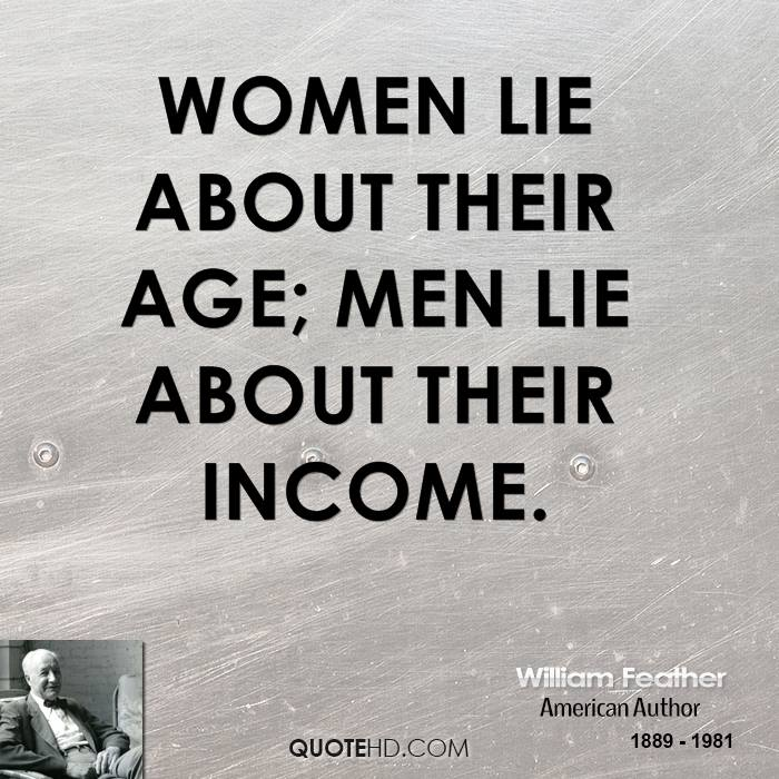 Age Quotes women lie about their age men lie about