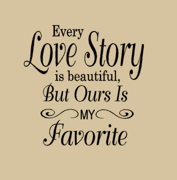 Best love Quotes every love story is beautiful
