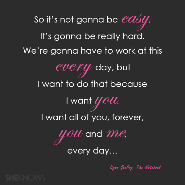 Best love Quotes so it's not gonna be easy it's gonna be