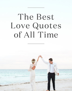 Best love Quotes the best love quotes of all time