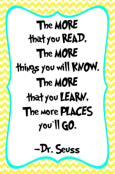 Dr Seuss Quotes the more that you read the more things