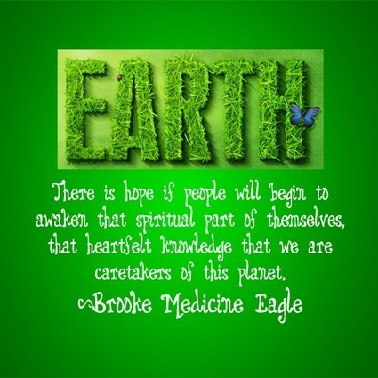 Earth Day Quotes earth there is hope of people will begin to