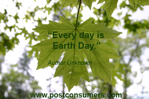 Earth Day Quotes every day is day