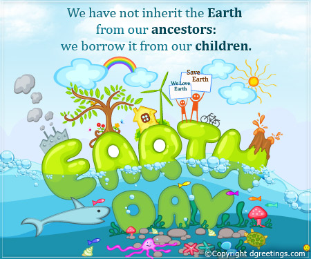 Earth Day Quotes we have not inherit the earth from