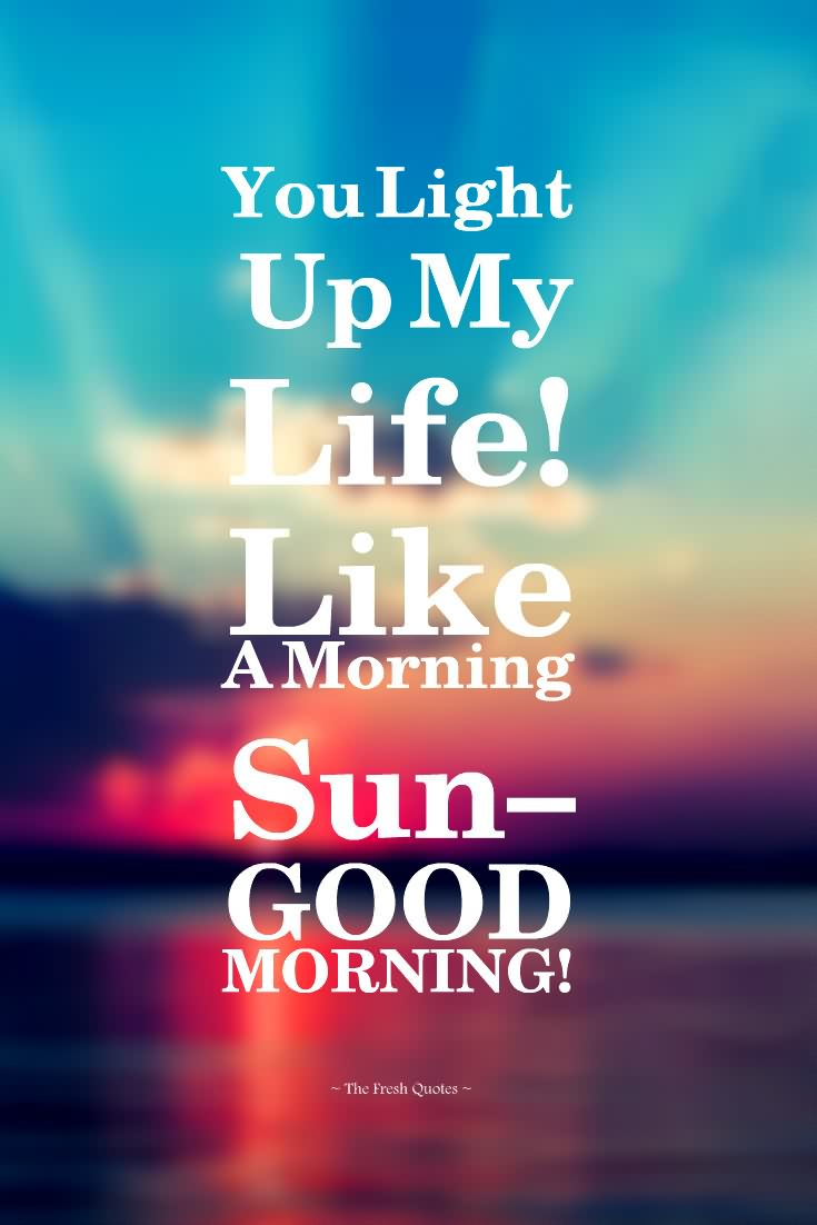 Fresh Good Morning Love Quotes