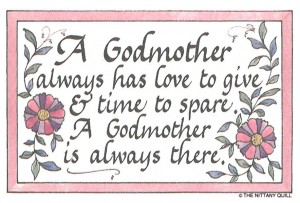 Godmother Quotes a godmother always has love to give time to