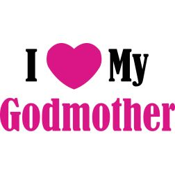 Godmother Quotes i love my godmother