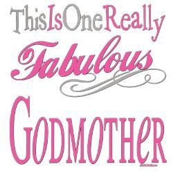 Godmother Quotes this is one really fabulous godmother (2)