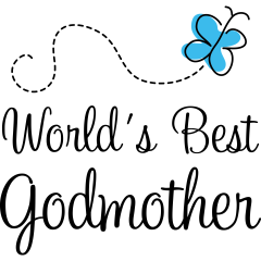 Godmother Quotes world's best godmother
