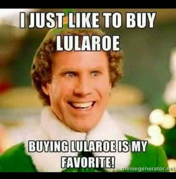 I just like to buy lularoe Lularoe Meme 31 very funny lularoe memes images, graphics & pictures picsmine