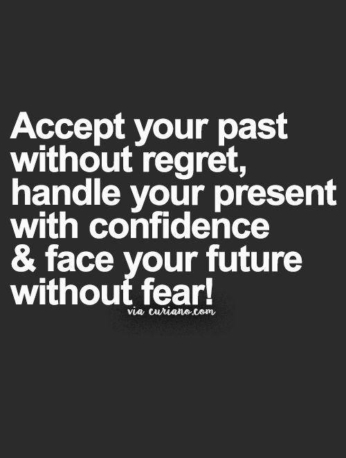 Inspirational Love Quotes accepts your past without regret handle your
