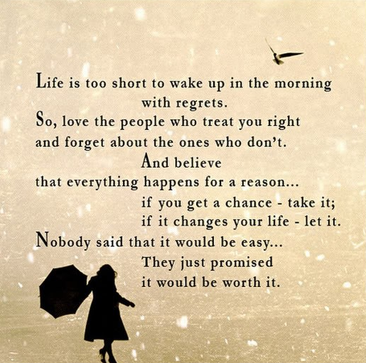 Inspirational Love Quotes life is too short to wake up in the
