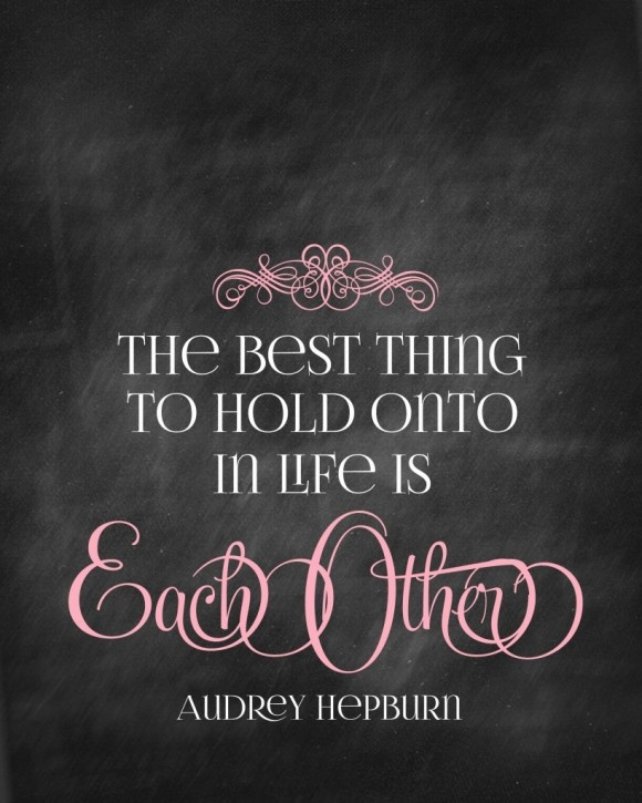 Inspirational Love Quotes the best thing to hold onto in life is