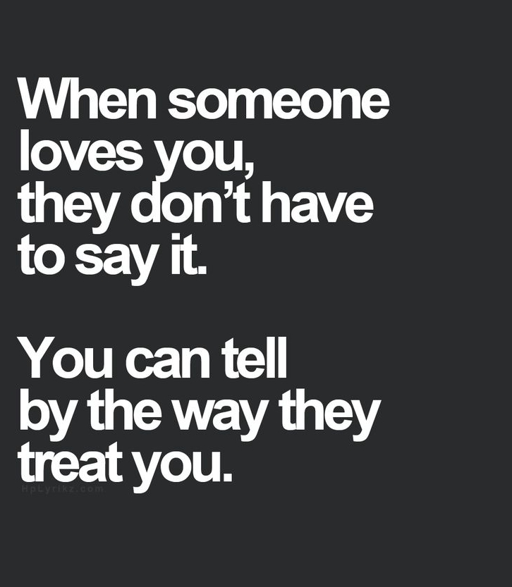 Inspirational Love Quotes when someone loves you they don't have to say it