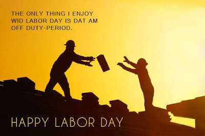 Labor's Day Quotes Message Images