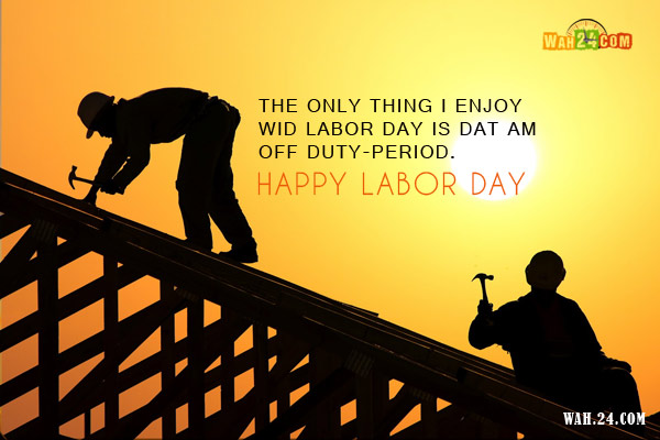 Labor's Day Quotes Wishes Images