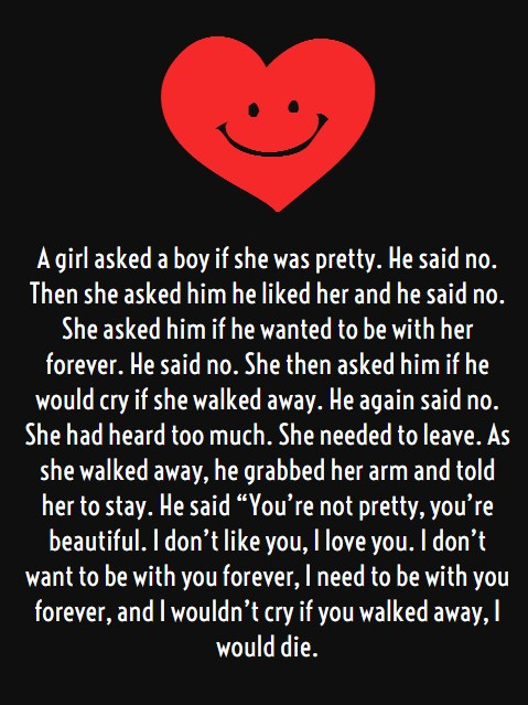 Long Love Quotes a girl asked a boy if she was pretty