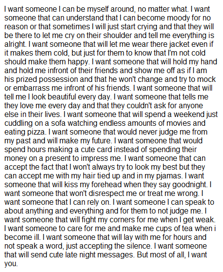 Long Love Quotes i want someone i can be myself