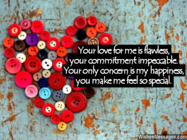 Love Quotes For Husband Your love for me is flawless your commitment impeccable your only