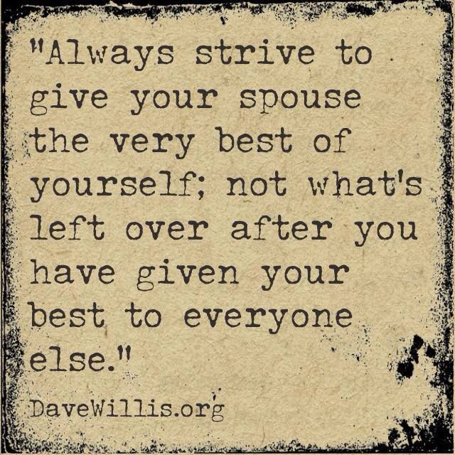 Love Quotes For Husband always strive to give your spouse the very best of yourself