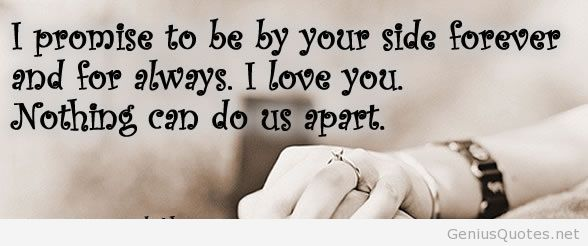 Love Quotes For Husband i promise to be by your side