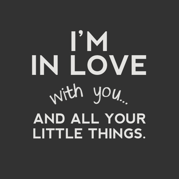Love Quotes For Husband I'm in love with you and all your