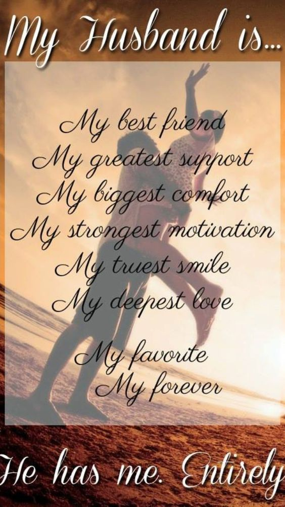 Love Quotes For Husband my husband is my best friend my greatest support