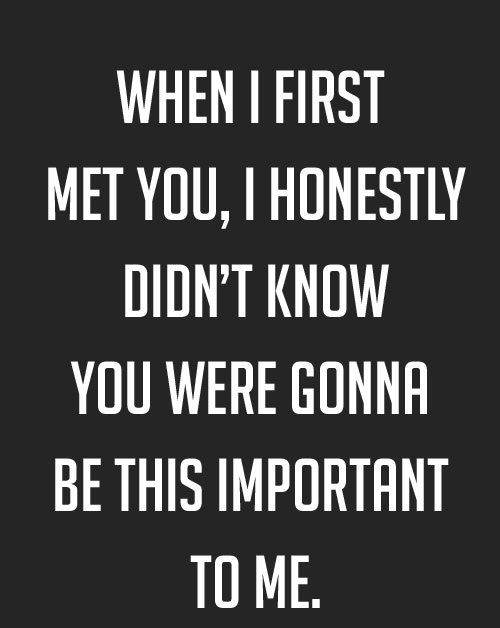 Love Quotes For Husband when i first met you i honestly didn't know