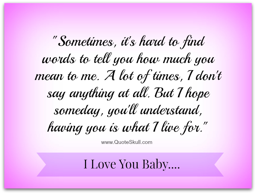 Love Quotes For Wife Sometimes Its Hard To Find Word