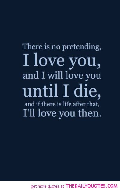 Love Quotes For Wife Simple Love Quotes For Wife There Is No Pretending I Love You And  Picsmine