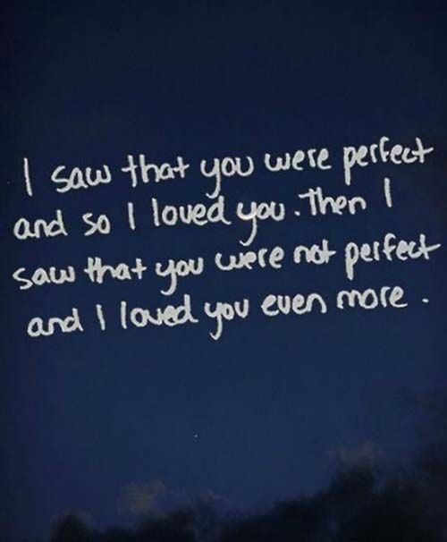Motivational Love Quotes i saw that you were perfect