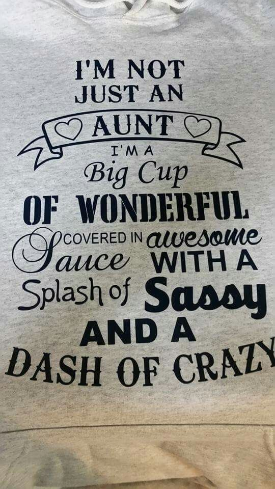 Niece Quotes im not just an aunt im a big cup