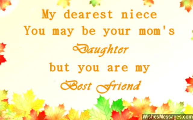Niece Quotes my dearest niece you may be your mom