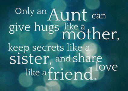 Niece Quotes only an aunt can give hugs like a mother