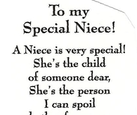 Niece Quotes to my special niece a niece is very special