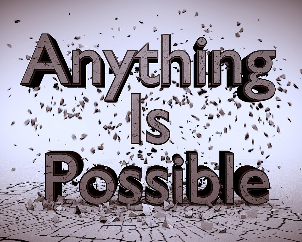Believe Anything Is Possible #89124 | Quote Addicts