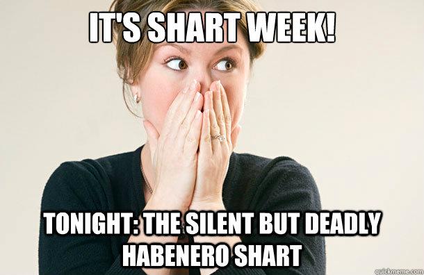 Shart Meme It's shart week tonight the silent but