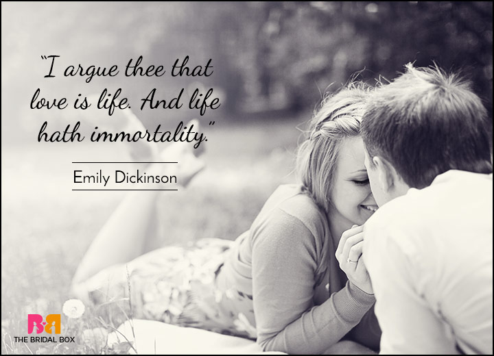 Short Love Quotes i argue thee that love is life and life hath immortality