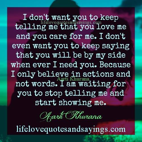 Show Me Quotes i don't want you to keep telling me