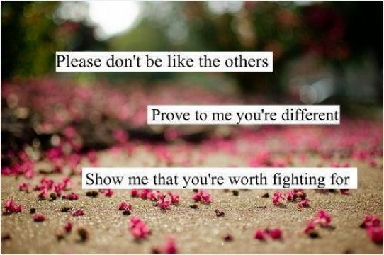 Show Me Quotes please don't be like the others