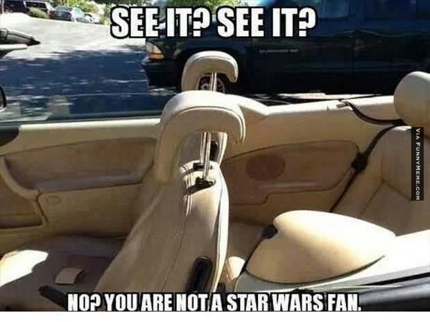 Star War Memes See it see it no you are not a