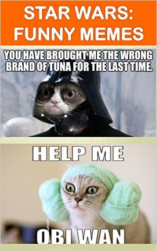 Star wars funny memes you have brought me the Star War Memes