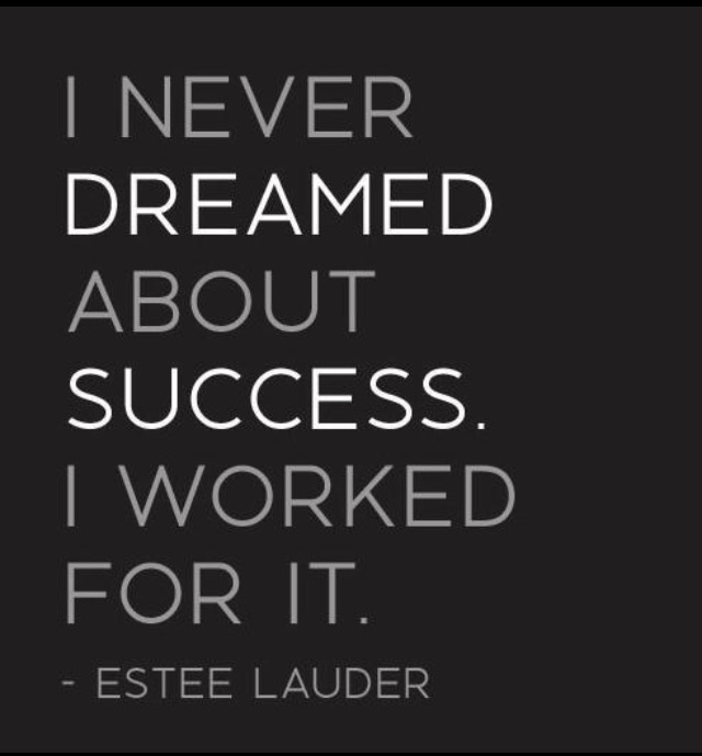 Success Quotes i never dreamed about success i worked for it