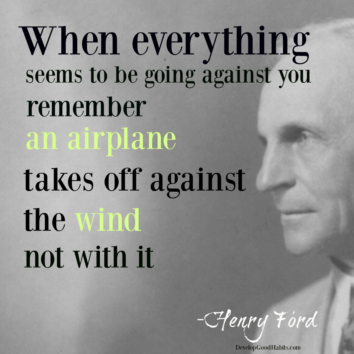 Success Quotes when everything seems to be going against you remember