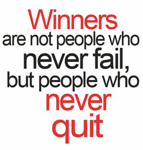 Success Quotes winners are not people who never fail but people who never quit